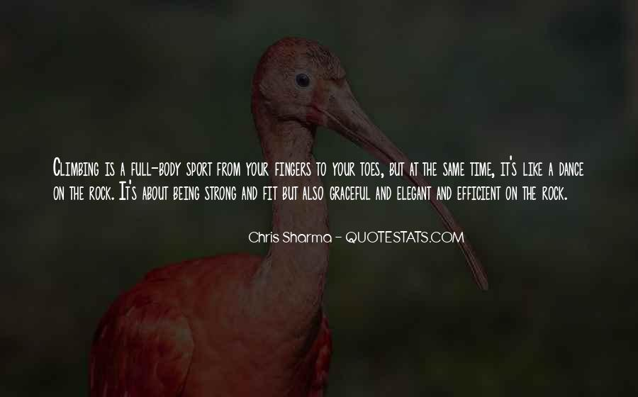 Quotes About Being Too Strong #137676