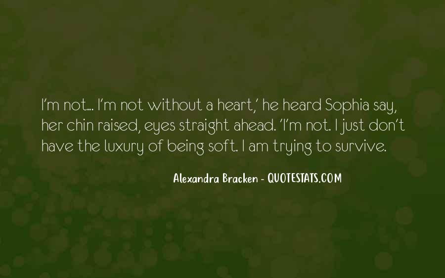 Quotes About Being Too Strong #27890