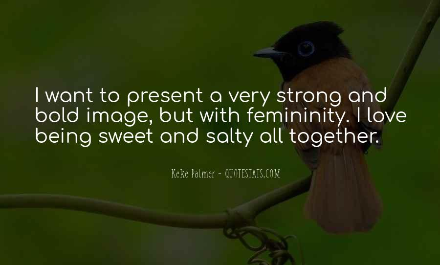 Quotes About Being Too Strong #29554