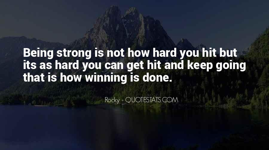 Quotes About Being Too Strong #88138