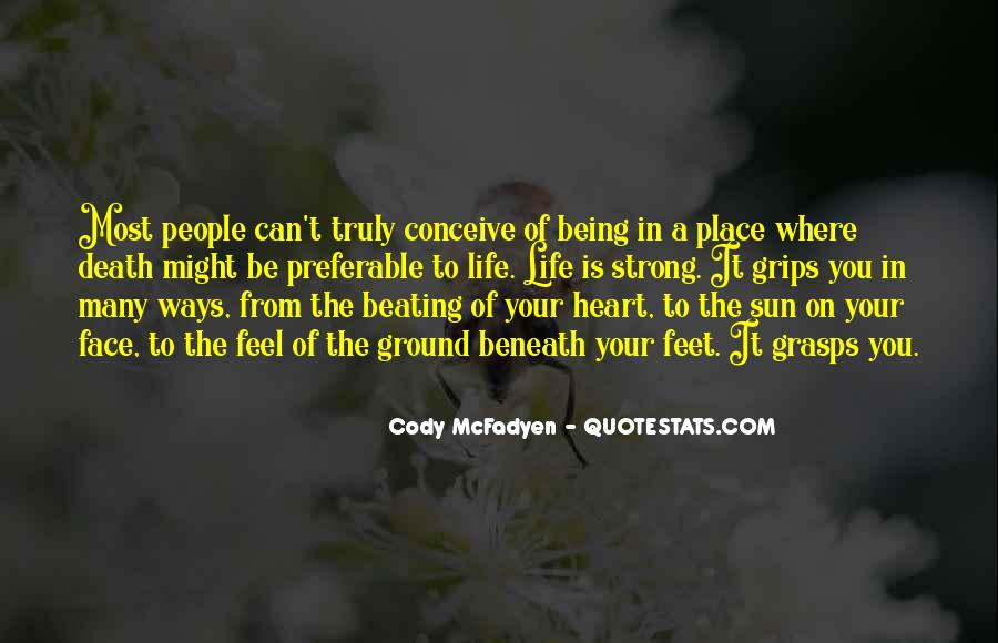 Quotes About Being Too Strong #94355