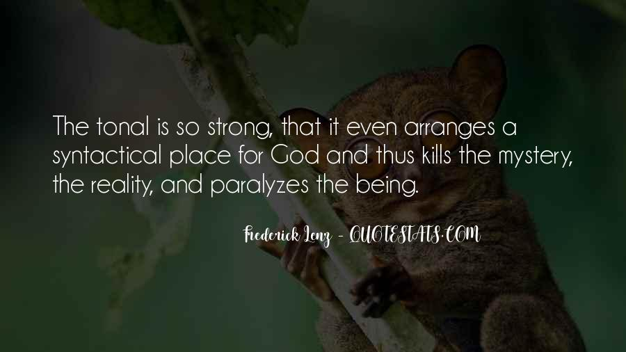 Quotes About Being Too Strong #94918