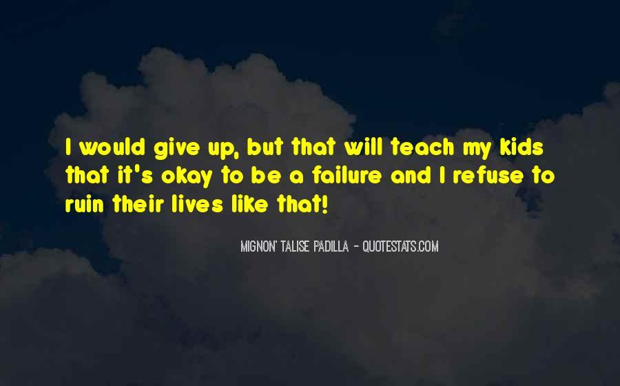 Refuse Failure Quotes #189393