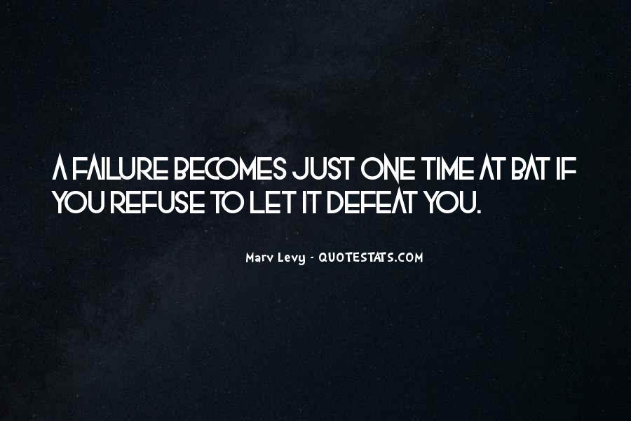 Refuse Failure Quotes #321128