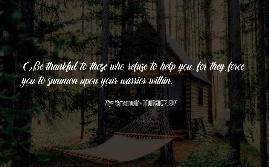 Refuse Help Quotes #140962