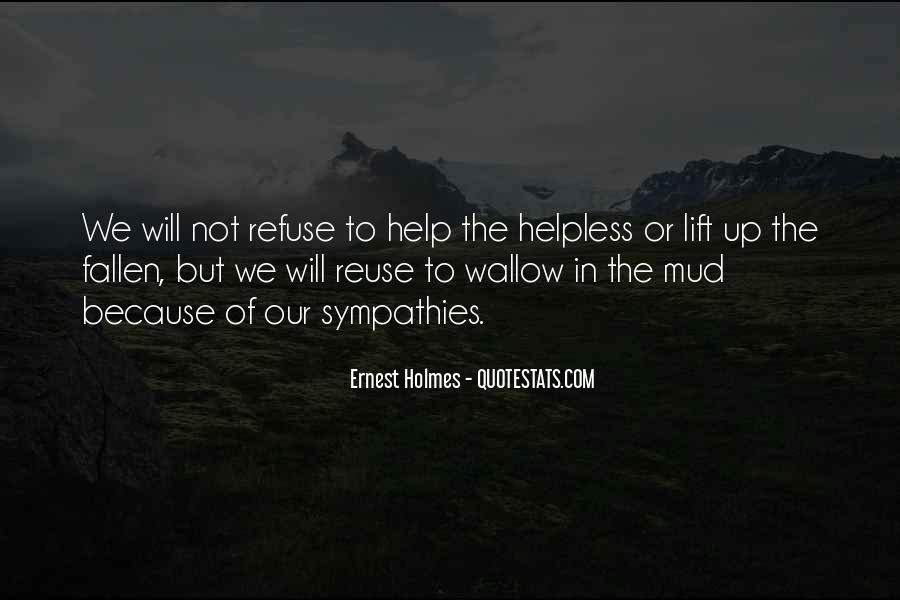 Refuse Help Quotes #208104