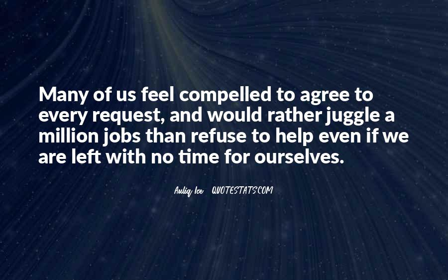 Refuse Help Quotes #277130