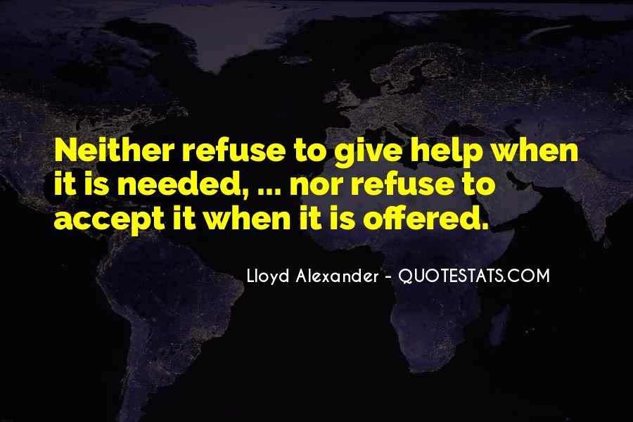 Refuse Help Quotes #634767
