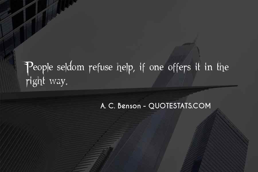 Refuse Help Quotes #758212
