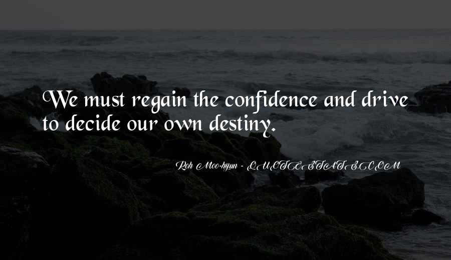Regain Confidence Quotes #1529882