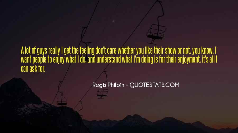 Regis Quotes #314042