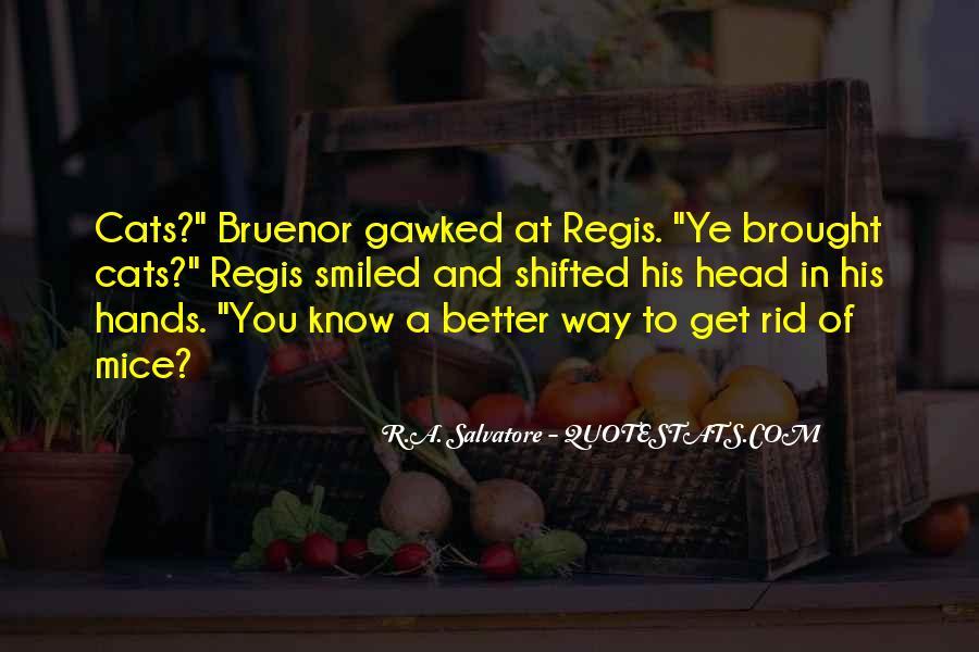 Regis Quotes #500752