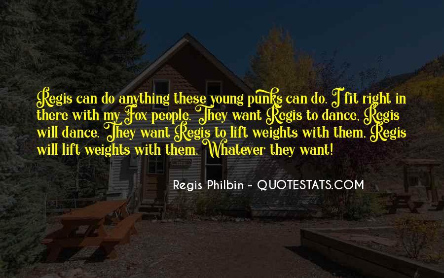Regis Quotes #615740