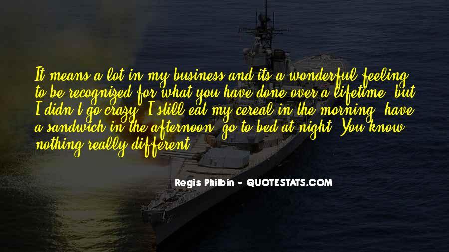 Regis Quotes #742674