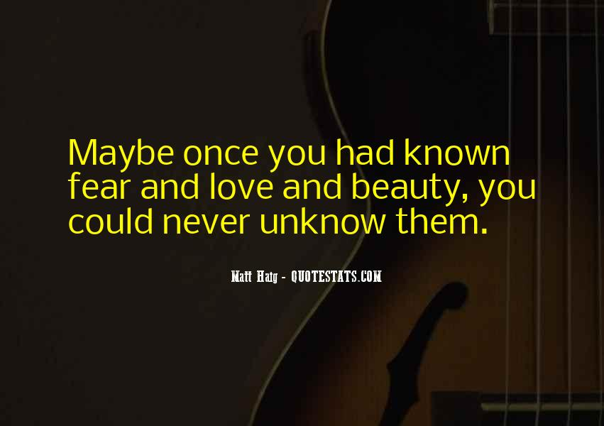 Quotes About Unknow #1098230
