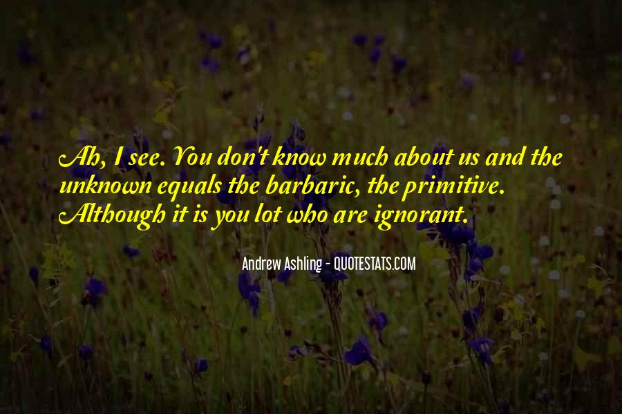 Quotes About Unknow #1812116