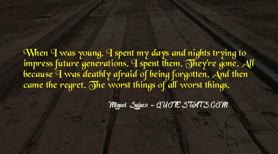 Regret When I'm Gone Quotes #130186
