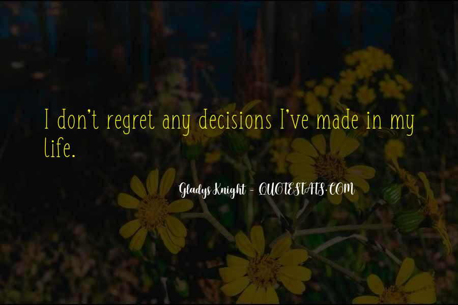 Regret When I'm Gone Quotes #148