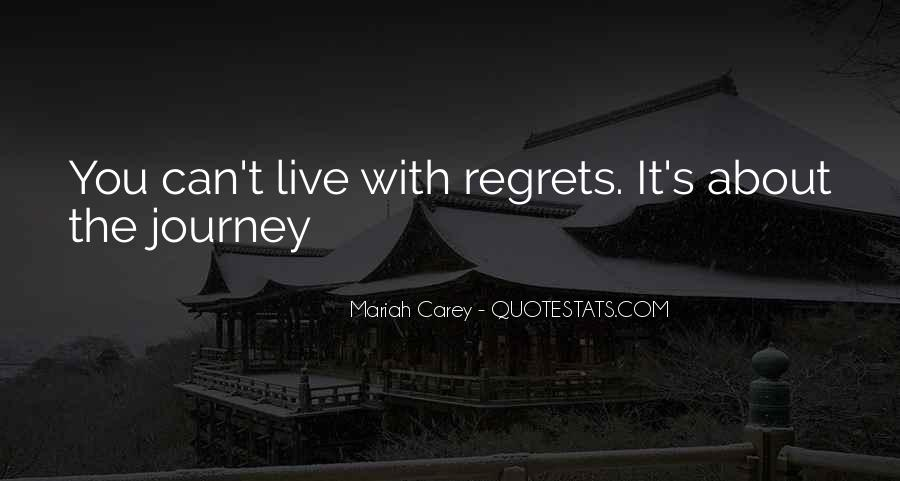 Regret When I'm Gone Quotes #15377