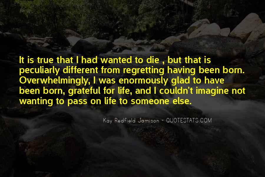 Regret When I'm Gone Quotes #8292