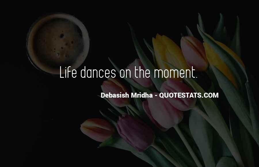 Quotes About A Moment Changes Everything #285192