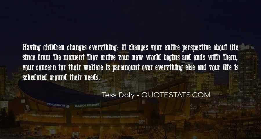 Quotes About A Moment Changes Everything #287668
