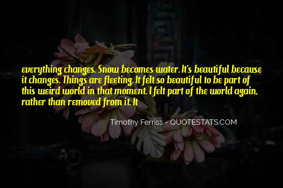Quotes About A Moment Changes Everything #352149