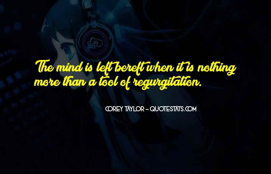 Regurgitation Quotes #517544