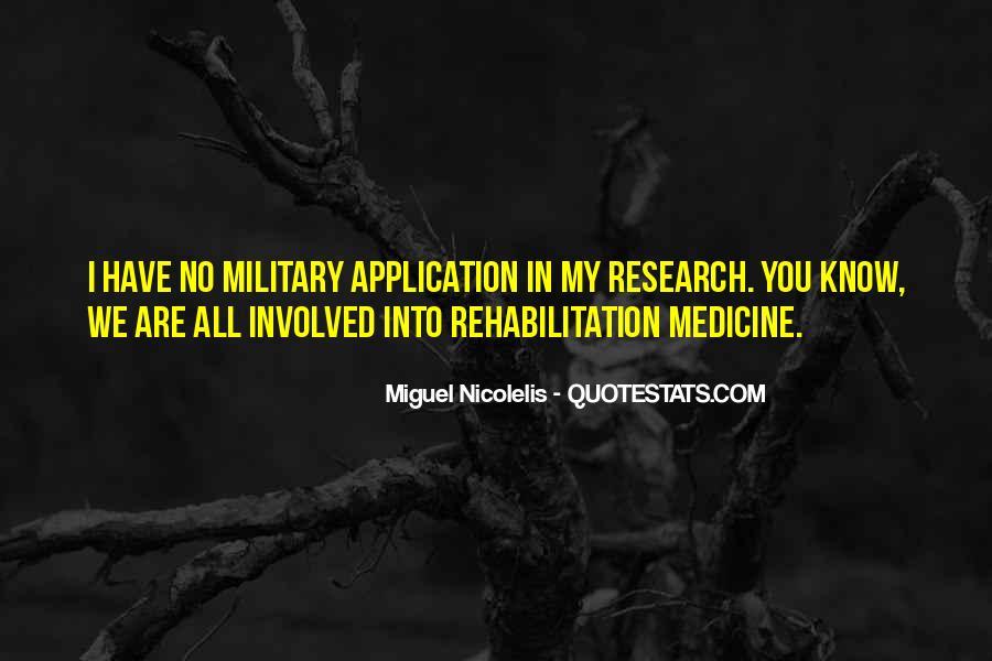 Rehabilitation Medicine Quotes #877545