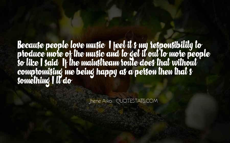 Quotes About Jhene Aiko #103426