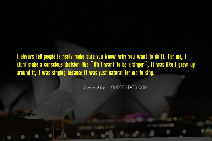 Quotes About Jhene Aiko #1443265