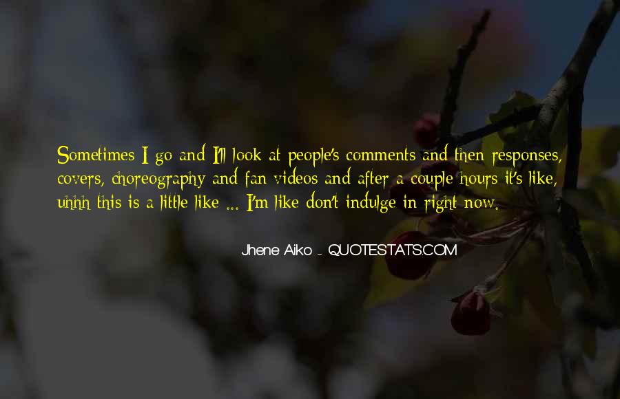 Quotes About Jhene Aiko #390605