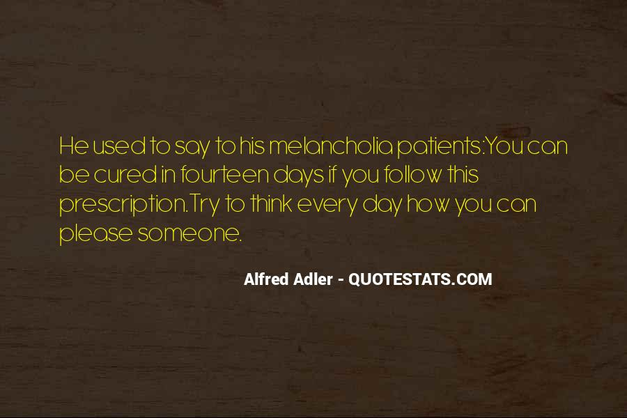 Quotes About Alfred Adler #462282