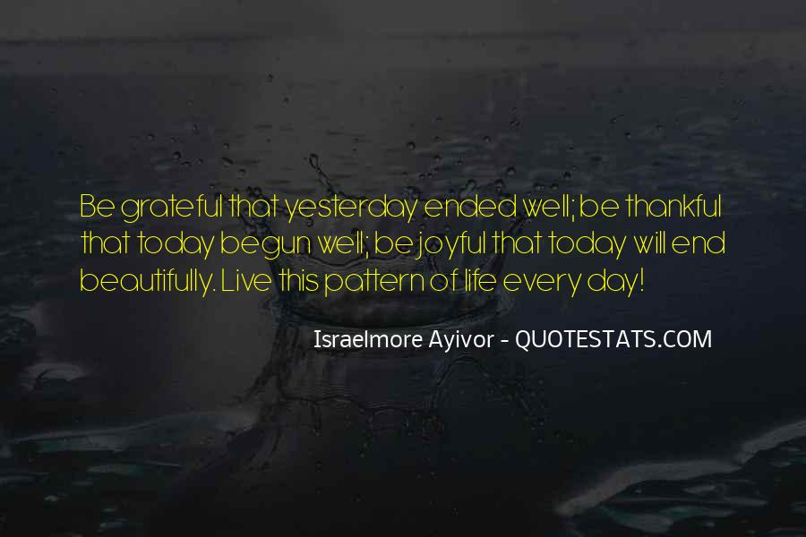 Rejoice In Today Quotes #236605