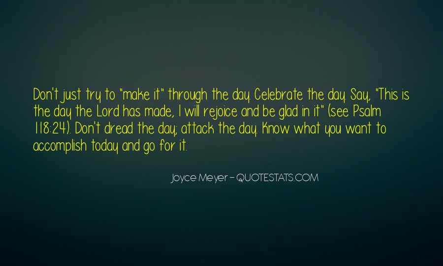 Rejoice In Today Quotes #986167