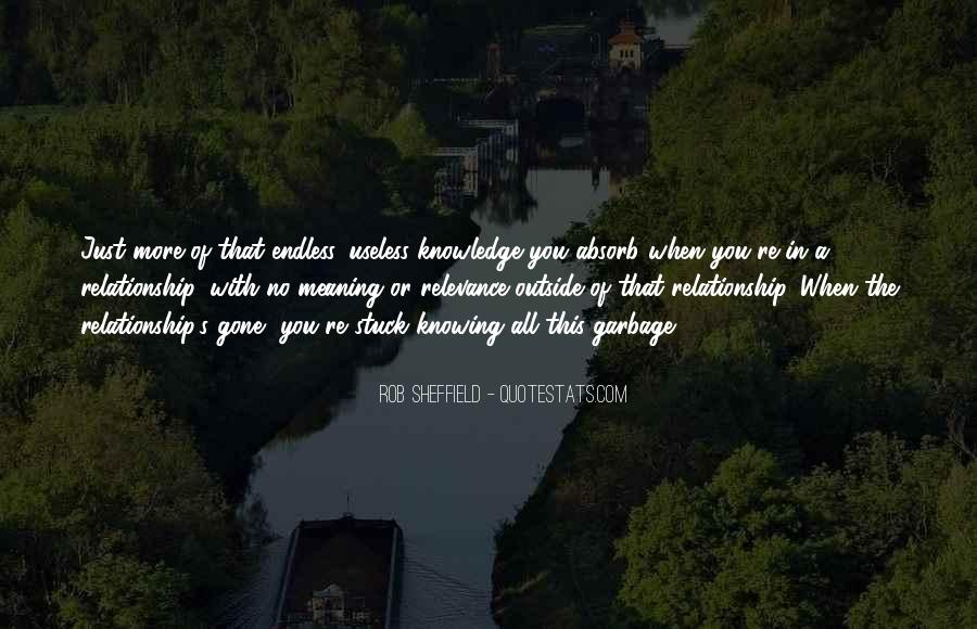 Relationship Are Useless Quotes #156550