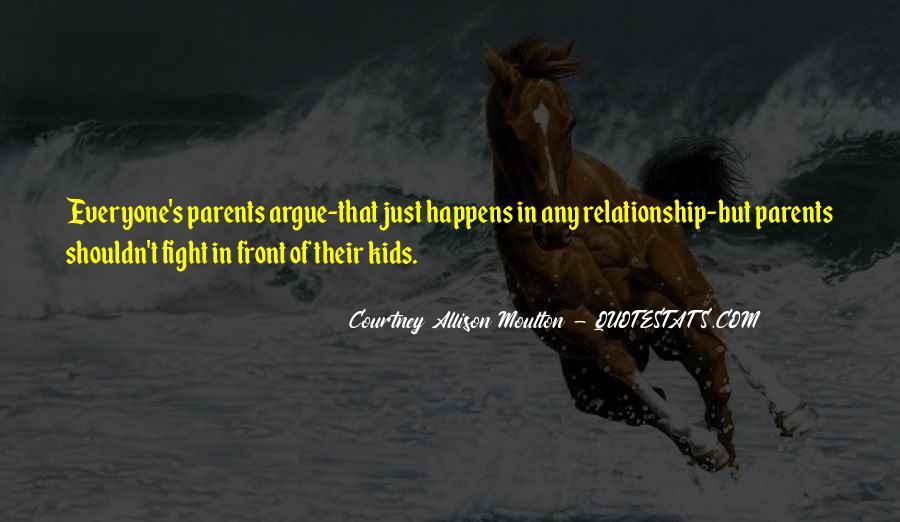 Relationship Argue Quotes #1370636