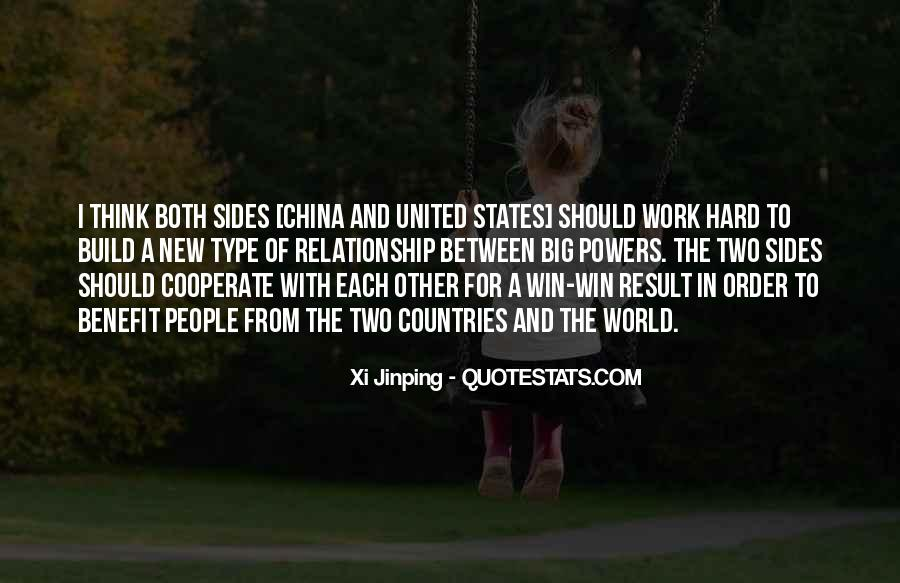 Relationship Between Two Countries Quotes #1494076