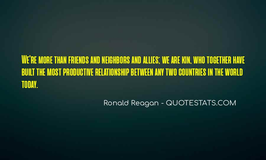 Relationship Between Two Countries Quotes #1866159