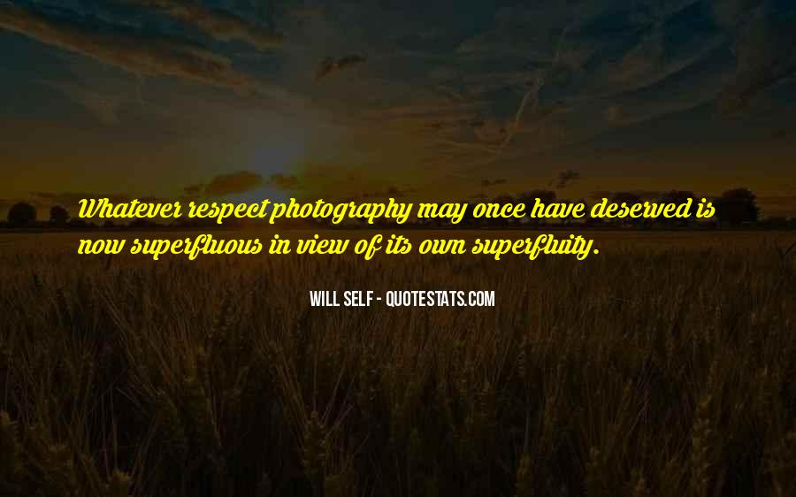 Quotes About Superfluity #118788