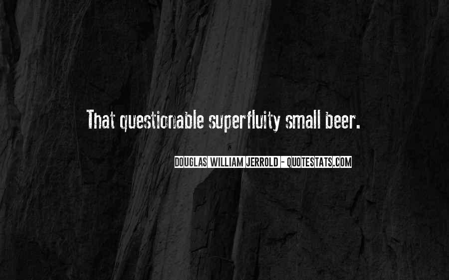 Quotes About Superfluity #1361435