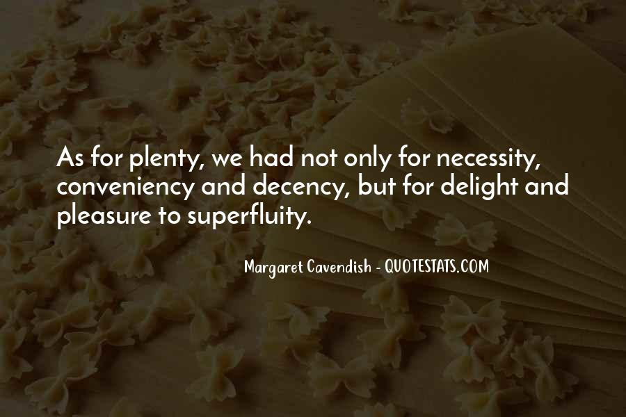 Quotes About Superfluity #569697