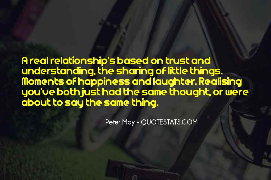 Relationship Is Based On Trust Quotes #1255040