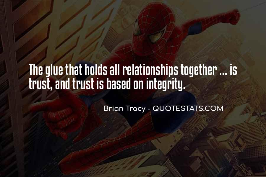 Relationship Is Based On Trust Quotes #152337