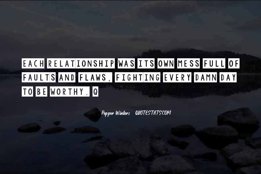 Top 18 Relationship Mess Up Quotes: Famous Quotes & Sayings ...