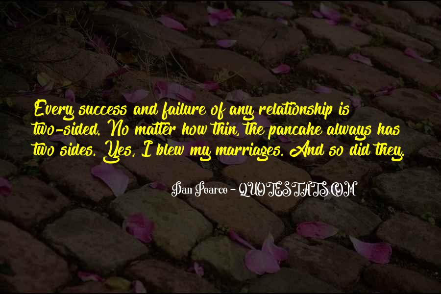 Relationship One Sided Quotes #1026529