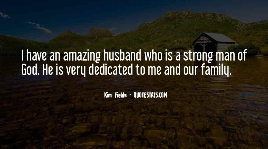 Quotes About An Amazing Man #286582
