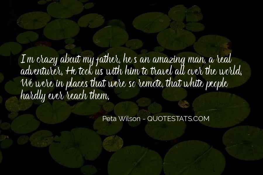 Quotes About An Amazing Man #897754
