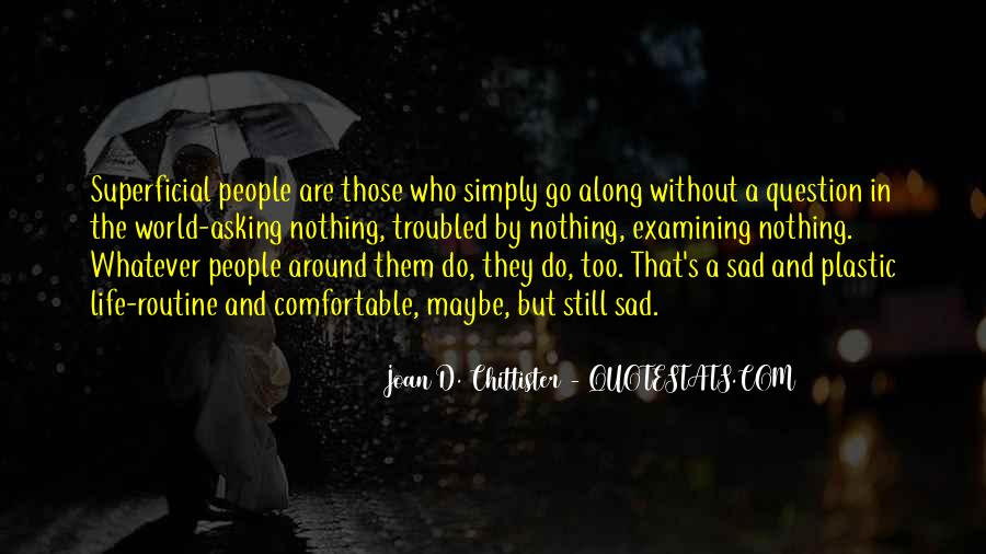 Top 74 Quotes About Superficial People: Famous Quotes ...