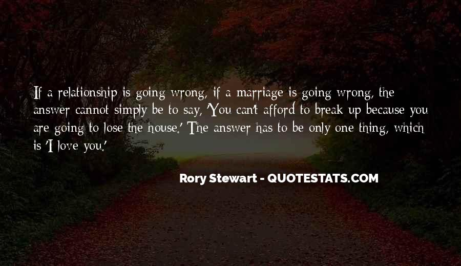 Relationship Went Wrong Quotes #562466